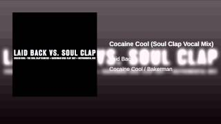 Cocaine Cool (Soul Clap Vocal Mix)