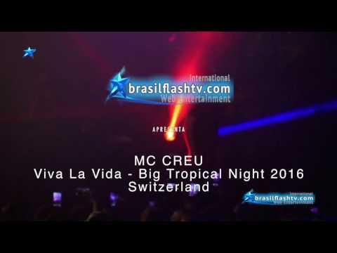 Brasil Flash TV International - Viva La Vida - Big Tropical Night 2016 Mc Créu - Momentos do Show