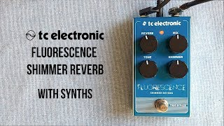TC Electronic Fluorescence Shimmer Reverb Demo with Synths