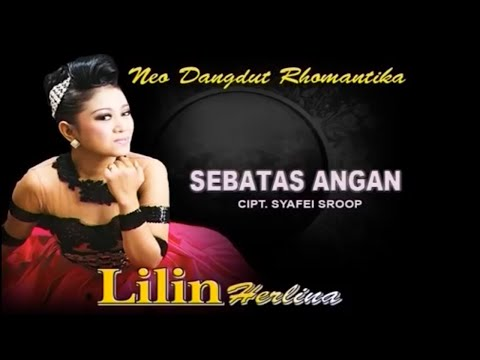 Lilin Herlina - SEBATAS ANGAN