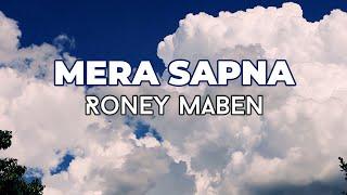 Mera Sapna | Roney Maben | Lyric Video | Hindi Christian Music