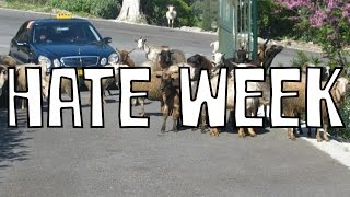 HATE WEEK - Get Out Of The Way!