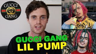Gucci Gang - Lil Pump (Brief Music Review)