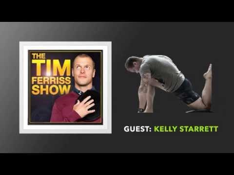 Kelly Starrett Interview (Full Episode) | The Tim Ferriss Show (Podcast)