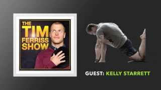 Kelly Starrett Interview (Full Episode) | The Tim Ferriss Show (Podcast)