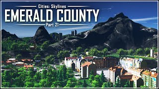 Cities: Skylines - Emerald County | Part 21