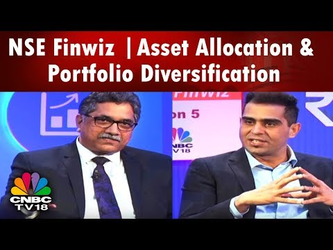 NSE Finwiz | Asset Allocation & Portfolio Diversification | CNBC TV18