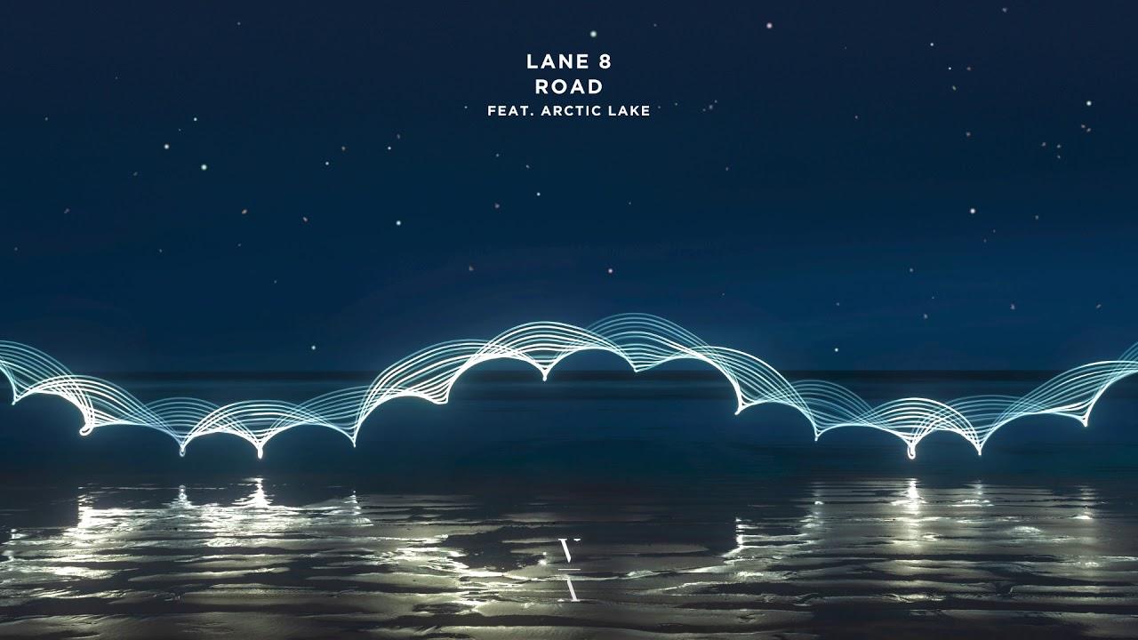 Download Lane 8 - Road feat. Arctic Lake