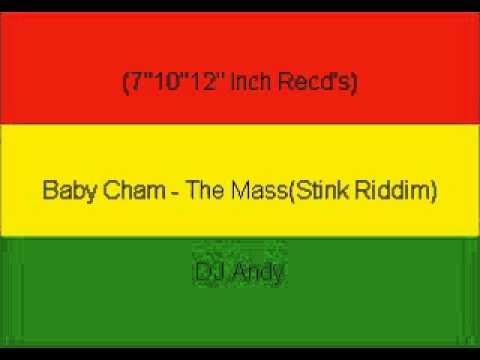 Baby Cham - The Mass(Stink Riddim)