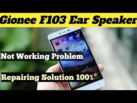 Gionee F103 Pro How To Ear Spekar Change 2017