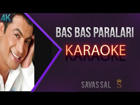 Bas Bas Paraları Leylaya Karaoke 4K