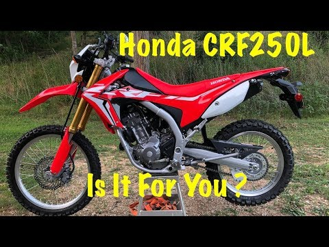 The Honda CRF250L ~ Is It For You ? ~ Dual Sport Motorcycle Review