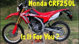 the Honda CRF250L   Is It For You ?   Dual Sport Motorcycle Review
