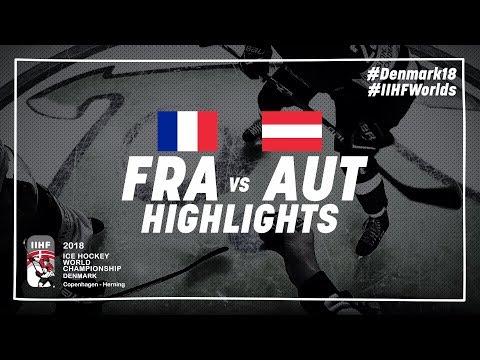 Game Highlights: France vs Austria May 11 2018 | #IIHFWorlds 2018