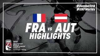 Game Highlights: France vs Austria May 11 2018 | #IIHFWorlds 2018