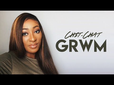 CHIT-CHAT GRWM: Public Breakups & Private Relationships | Ft Nadula.com