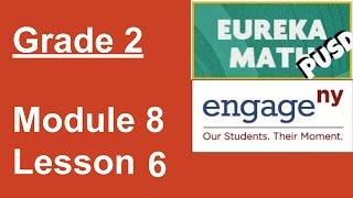 Eureka Math Grade 2 Module 8 Lesson 6
