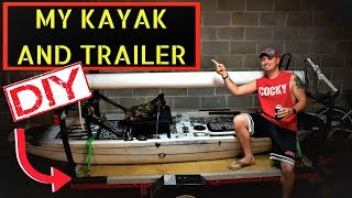 My Kayak and Kayak Trailer with a custom Rod Pod, DIY cheap!