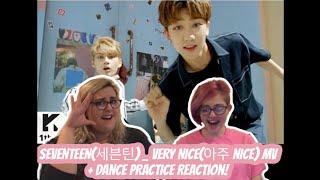 Gambar cover SEVENTEEN(세븐틴) _ VERY NICE(아주 NICE) MV + DANCE PRACTICE Reaction!