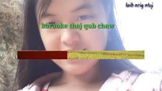 Nkauj karaoke 2018 - 21019 Rov los txog tej qub chaw