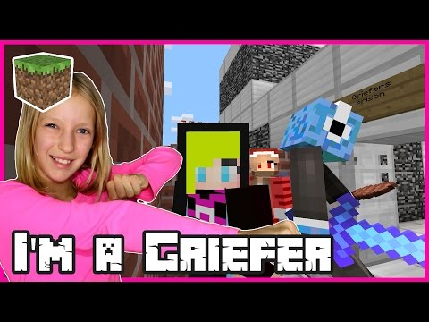 I'm a Griefer / Minecraft