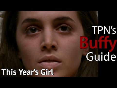 This Year's Girl • S04E15 • TPN's Buffy Guide