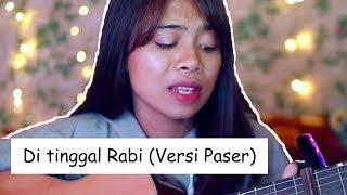 Ditinggal Rabi Cover Versi Paser by Lisa Anori