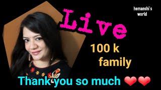 100k Live 🔴 Hemanshi