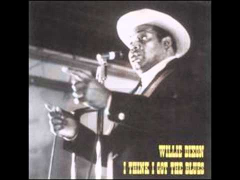 Willie Dixon - I Just Want To Make Love To You