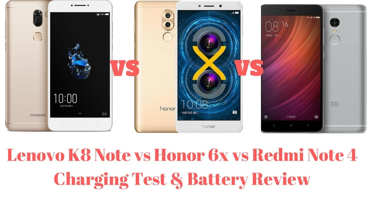 Lenovo K8 Note vs Honor 6x vs Redmi Note 4 Battery Charging test and review