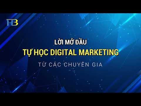Tự Học Digital Marketing Từ Các Chuyên Gia