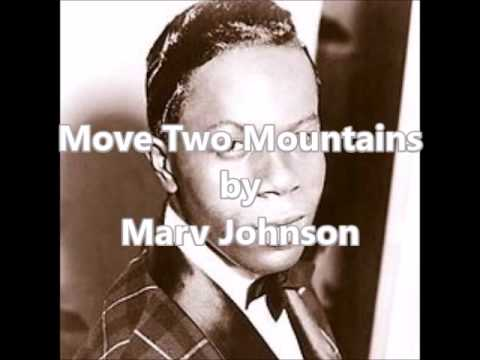 Move Two Mountains by Marv Johnson 1960