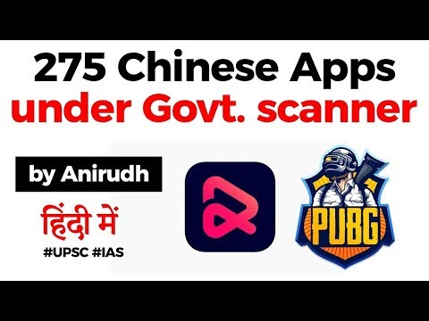 Chinese App Ban - 275 apps on Indian government's radar, India may ban PUBG, Current Affairs 2020 from YouTube · Duration:  7 minutes 15 seconds