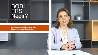 BOBİ FRS (Büyük ve Orta Boy İşletmeler için Finansal Raporlama Standardı) Nedir?