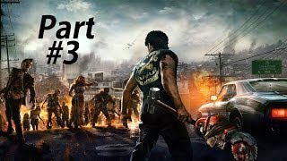 Dead Rising 3 Gameplay Walkthrough Part 3-Quarantine Station (XBOX ONE Gameplay)
