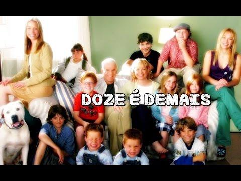 Trailer do filme Doze é Demais