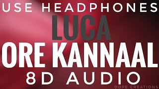 LUCA ore kannaal Song 8D Audio Tovino thomas Ahana krishna Sooraj S Kurup Dope creations