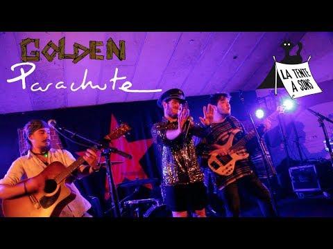 Golden Parachute - Tournée Tente à Sons 10/2017