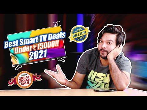 Best Smart TV Under 15000   TV Offers Flipkart Big Billion Days & Amazon Great Indian Festival 2021
