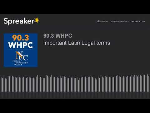 Important Latin Legal terms (part 1 of 2)