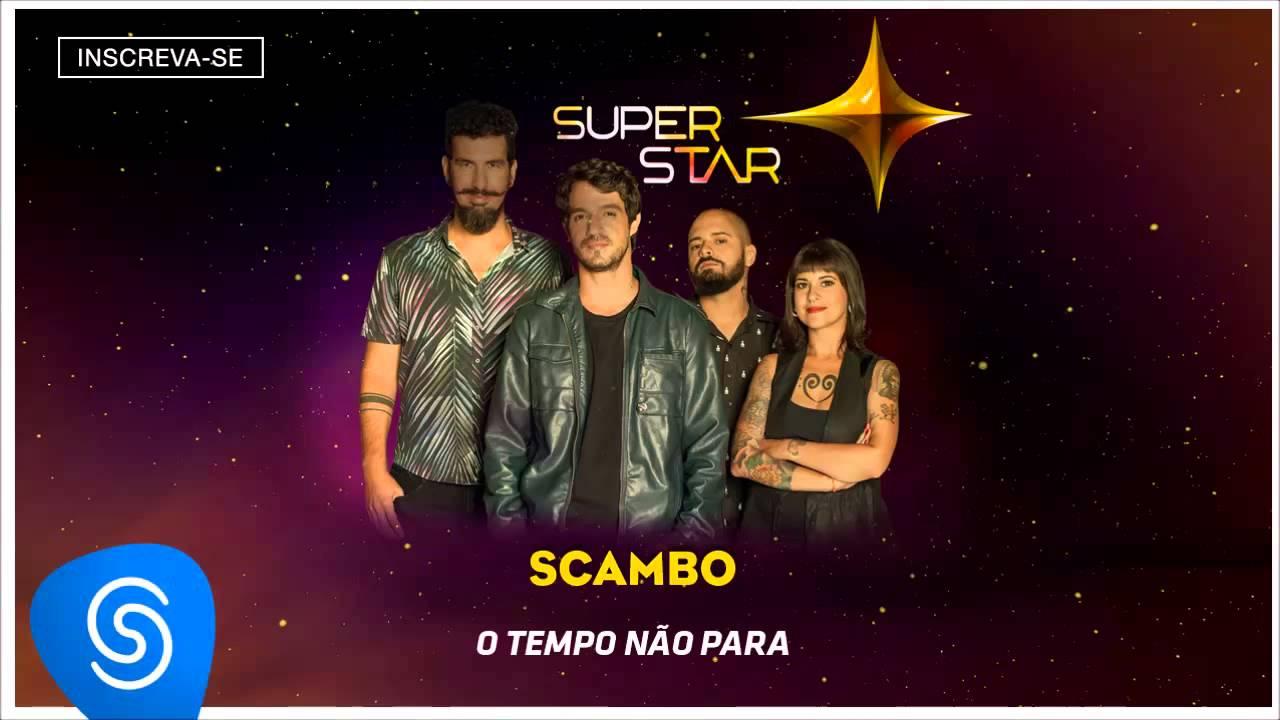 Scambo O Tempo Nao Para Superstar 2015 Audio Oficial Youtube