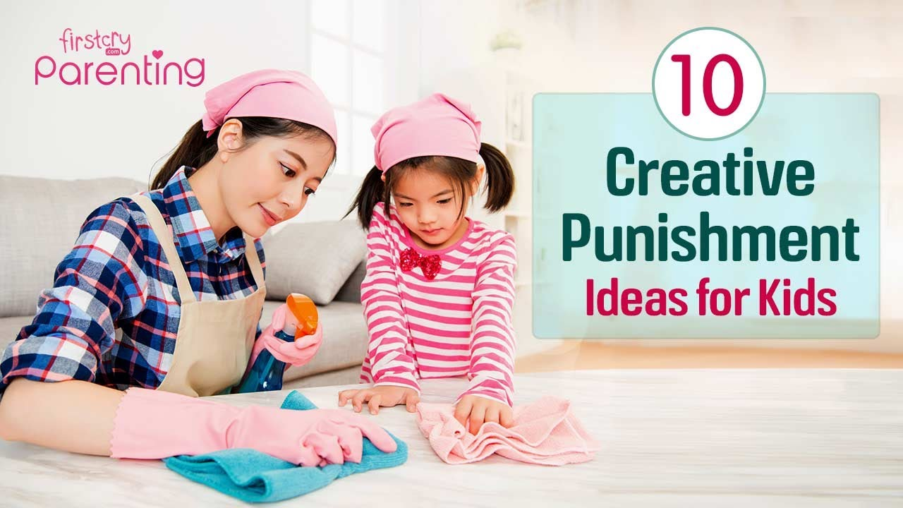 Top 12 Creative Punishment Ideas For Kids