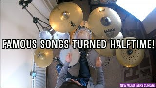 Famous Songs turned Half-time! #1