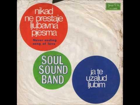 Soul Sound Band  - Ja Te Uzalud Ljubim (Veliche)