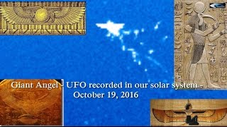 OMG! Giant Angel - UFO recorded in our solar system - October 19, 2016