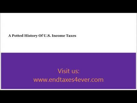 A Potted History Of U.S. Income Taxes | endtaxes4ever.com