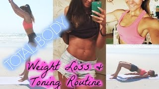 Weight Loss & Toning WORKOUT ROUTINE!