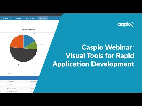 Caspio Webinar: Visual Tools for Rapid Application Development