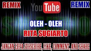 Karaoke Remix KN7000 Tanpa Vokal | Oleh Oleh - Rita Sugiarto HD