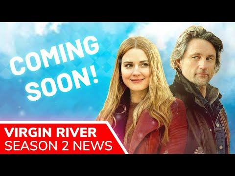 VIRGIN RIVER Season 2 Release Pushed To Fall 2020 | What's Next For Mel And Jack?